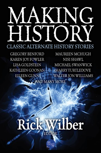 making-history-classic-alternate-history-stories
